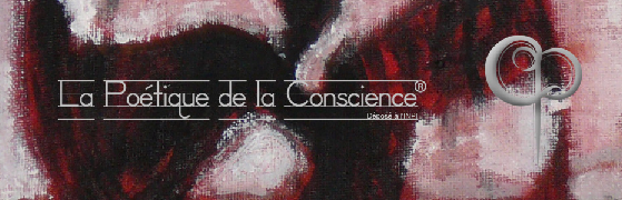 Poetique de la conscience